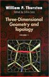 Three-Dimensional Geometry and Topology, Thurston, William P., 0691083045