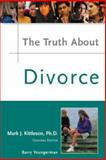 The Truth about Divorce, Kittleson, Mark J. and Kane, William, 0816053049