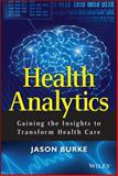 Health Analytics, Jason Burke, 1118383044