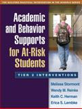 Academic and Behavior Supports for at-Risk Students : Tier 2 Interventions, Stormont, Melissa and Reinke, Wendy M., 1462503047