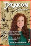 Drakon Dragonfall, Erik Schubach, 1500593044
