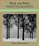 Black and White Photography, Henry Horenstein, 0316373052