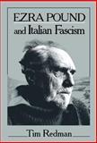 Ezra Pound and Italian Fascism 9780521373050