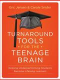 Turnaround Tools for the Teenage Brain, Eric Jensen and Carole Snider, 1118343050