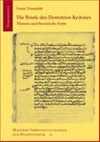 Die Briefe des Demetrios Kydones, Tinnefeld, Franz, 344706305X