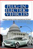 Plug-In Electric Vehicles : What Role for Washington?, , 0815703058