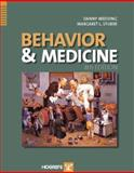 Behavior and Medicine, Stuber, Margaret L. and Wedding, Danny, 0889373051