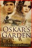 Oskar's Garden, Fresno Parker, 1481293052
