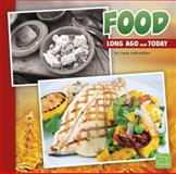 Food Long Ago and Today, Linda LeBoutillier, 1491403055