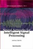 Neural Networks for Intelligent Signal Processing, Zaknich, Anthony, 9812383050