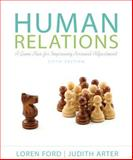 Human Relations : A Game Plan for Improving Personal Adjustment, Ford, Loren and Arter, Judith, 0205233058