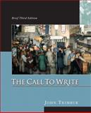 The Call to Write, Trimbur, John, 0321203054
