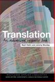 Translation : An Advanced Resource Book, Hatim, Basil and Munday, Jeremy, 0415283051