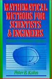 Mathematical Methods for Scientists and Engineers : Linear and Nonlinear Systems, Kahn, Peter B., 0471623059