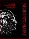 Neuropsychiatry, Barry S. Fogel and Randolph B. Schiffer, 0683033050