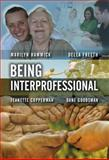 Being Interprofessional, Hammick, Marilyn and Freeth, Della S., 0745643051
