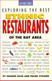 Exploring the Best Ethnic Restaurants of the Bay Area, Sharon Silva and Frank Viviano, 0912333057