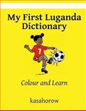My First Luganda Dictionary, kasahorow, 1484013050