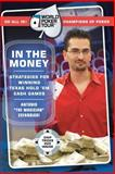 In the Money, Antonio Esfandiari and Jennifer Harman, 0060763051
