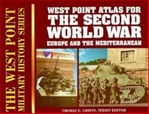 The Second World War Europe and the Mediterranean, Thomas E. Greiss, 0895293056