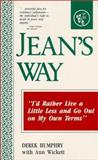 Jean's Way : A Love Story, Humphry, Derek and Wickett, Ann, 0960603050