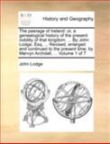 The Peerage of Ireland, John Lodge, 114078305X