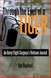 Through the Eyes of a Tiger, Jay Hoyland, 1440133050