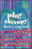 Play Therapy : Basics and Beyond, Kottman and Kottman, Terry, 1556203055
