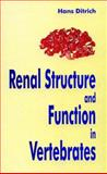 Renal Structure and Function in Vertebrates, Ditrich, Hans, 1578083052