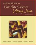An Introduction to Computer Science Using Java, Kamin, Samuel N. and Mickunas, Dennis, 0072323051
