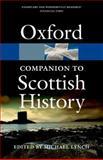 The Oxford Companion to Scottish History, Michael Lynch, 0199693056