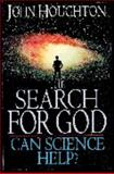 Search for God-Can Science Help? 9780745933054