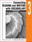Connecting Reading and Writing with Vocabulary : Book 3, , 0760923051