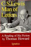 C. S. Lewis - Man of Letters, Thomas Howard, 0898703050