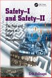Safety-I and Safety-Ii the Past and Future of Safety Management, Hollnagel, Erik, 1472423054