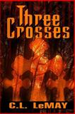 Three Crosses, C. LeMay, 1482563053