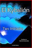 El Kybalion, Tres Iniciados and Alejandro Volnie, 1500683051