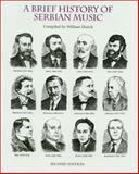 A Brief History of Serbian Music, William Dorich, 1882383052