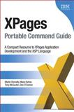 XPages Portable Command Guide : A Compact Resource to XPages Application Development and the XSP Language, Donnelly, Martin and Kehoe, Maire, 0132943050