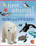 First Animal Encyclopedia, Anna Claybourne and Anita Ganeri, 1408843056