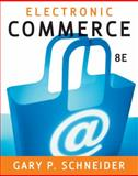 Electronic Commerce, Schneider, Gary and Chrzan, Bryant, 1423903056