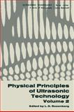 Physical Principles of Ultrasonic Technology : Volume 2, , 1468483056