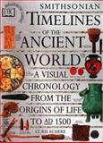 Smithsonian Timelines of the Ancient World, Christopher Scarre, 1564583058