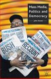 Mass Media, Politics and Democracy, Street, John, 0333693051