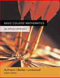 Basic College Mathematics : An Applied Approach, Lockwood, Joanne S. and Barker, Vernon C., 0618503056