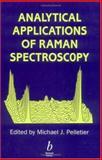 Analytical Applications of Raman Spectroscopy, Pelletier, Michael J., 0632053054