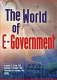 The World of E-Government, Gregory G. Curtin, Michael Sommer, Veronika Vis-Sommer, 0789023059