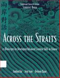 Across the Straits : 22 Miniscripts for Developing Advanced Listening Skills, Bai, Jianhua and Chang, Ho-sheng, 088727305X