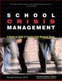 School Crisis Management, Kendall L. Johnson, 0897933052