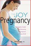 The Joy of Pregnancy, Tori Kropp, 1558323058